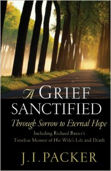 A Grief Sanctified